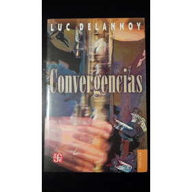 Convergencias Luc Delannoy Fce