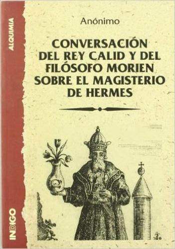 conversación del rey calid sobre hermes, anónimo, indigo