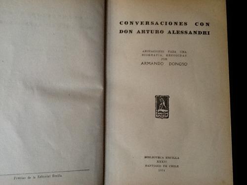 conversaciones con arturo alessandri - armando donoso 1934
