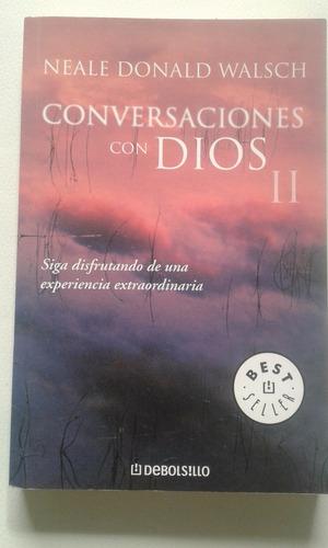 conversaciones con dios ii - neale donald walsch
