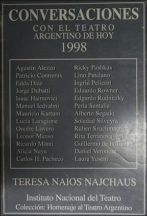 conversaciones con el teatro de hoy 1998 - t. naios najchaus