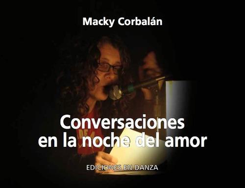 conversaciones en la noche del amor - macky corbalán