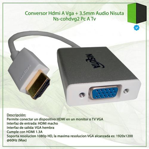 conversor hdmi a vga + 3.5mm audio nisuta ns-cohdvg2 pc a tv
