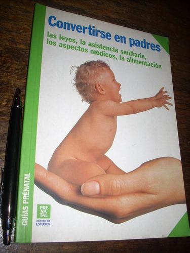 convertirse en padres centro estudios prenatal españa 2000