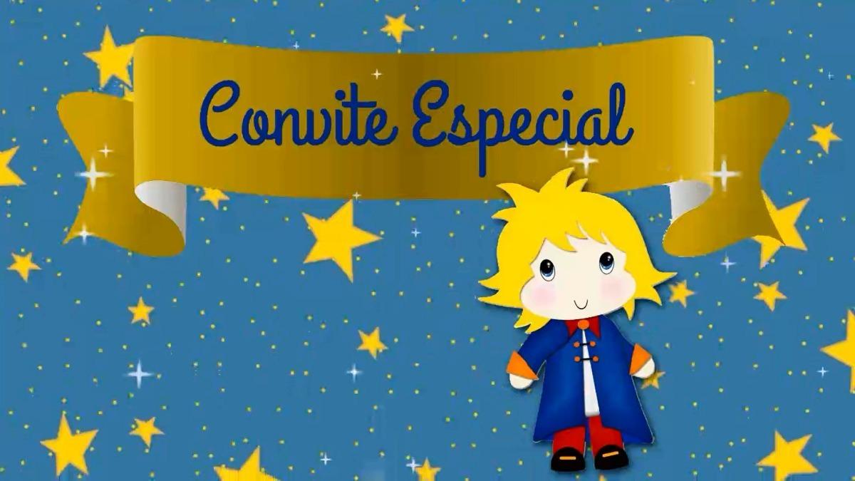 Convite Animado O Pequeno Príncipe