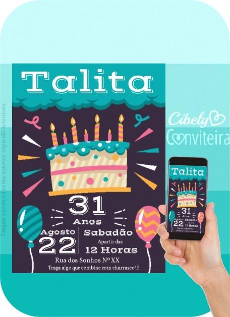 Convite Digital 31 Anos Aniversário Adulto Bolo Colorido R 2500