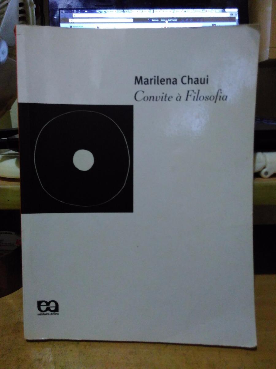 Convite à Filosofia Marilena Chauí ática 2003 Capa Mole R 69