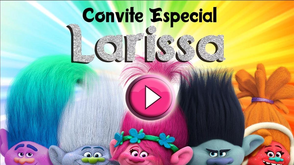 Convite Virtual Animado Trolls R 5500 Em Mercado Livre