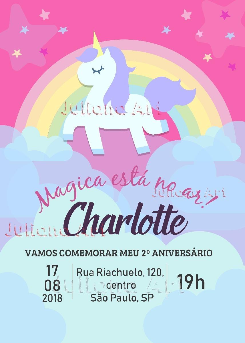 Arte Digital Para Convites Aniversario Infantil Unicórnio R 1890