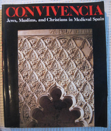 convivencia. jews, muslims and christians in medieval spain