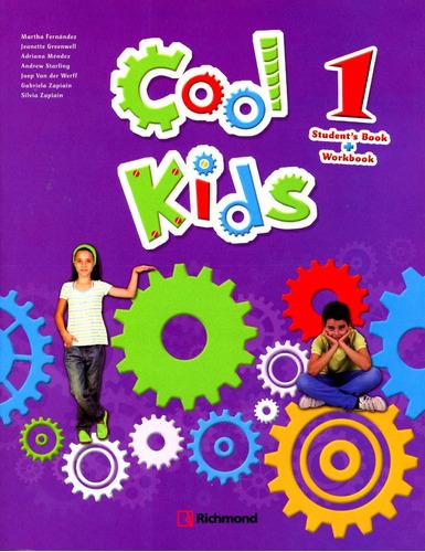cool kids 1 student's book & workbook - richmond