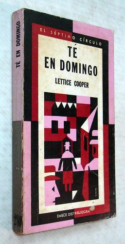 cooper. té en domingo. séptimo círculo nº 280. 1975. 1ª ed.