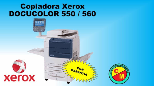 copiadora xerox docucolor 550 / 560
