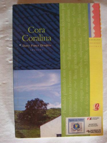 cora coralina - darey frança denófrio