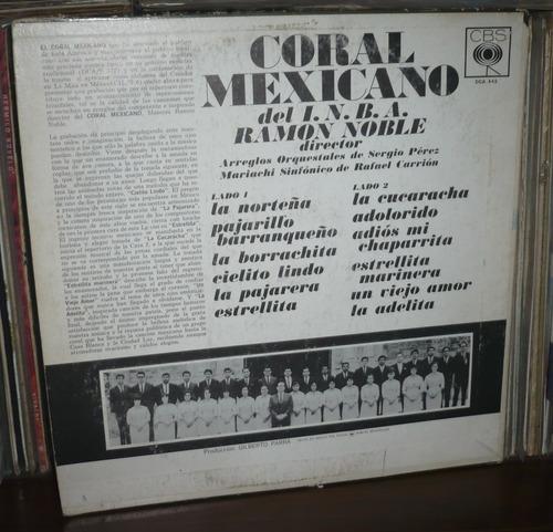 coral mexicano del inba lp grandioso ramon noble