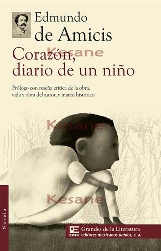 corazon diario de un niño / edmundo de amicis / literatura