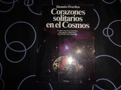 corazones solitarios en el cosmos, dennis overbye