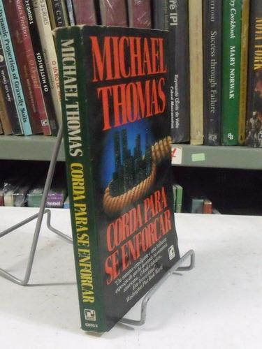 corda para se enforcar - michael thomas