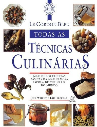 cordon bleu, le - todas as tecnicas culinarias