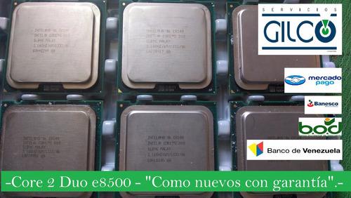 core 2 duo e8500 3.16ghz 1333mhz socket 775. garantía