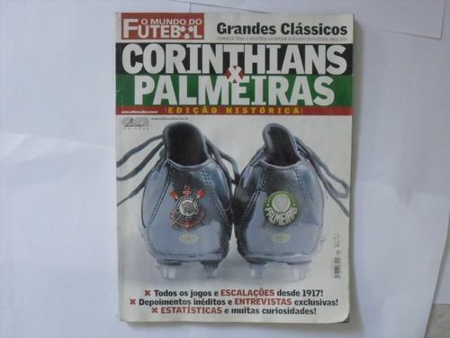 corinthians x palmeiras, edição especial, grandes clássicos