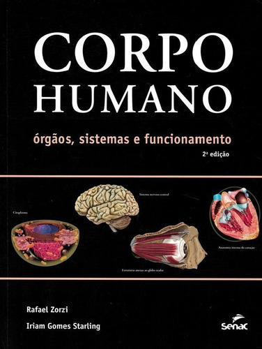 corpo humano - orgaos, sistemas e funcionamento - 2ª ed