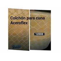 Colchón Para Cuna Marca Aceroflex Usado Perfecto 130x70cm