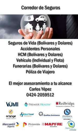 corredor de seguros - hcm$, auto, viajero, funeraria