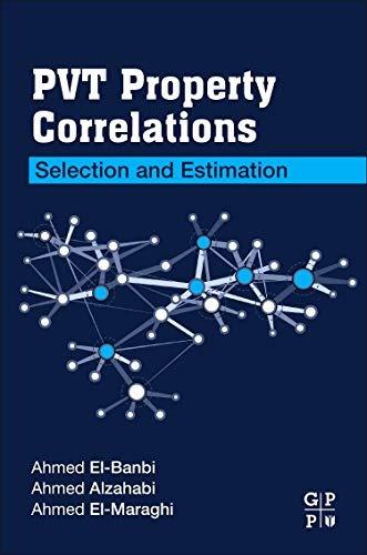 correlaciones de propiedades pvt: selección y estimación