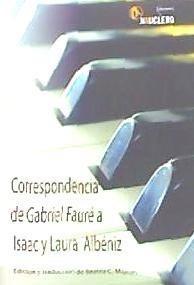 correspondencia de gabriel fauré a isaac y laura albéniz.: e