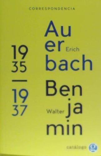 correspondencia entre erich auerbach y walter benjamin 1935