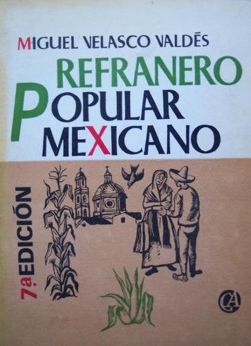 corridos mexicanos, refraneros populares, anecdotarios!