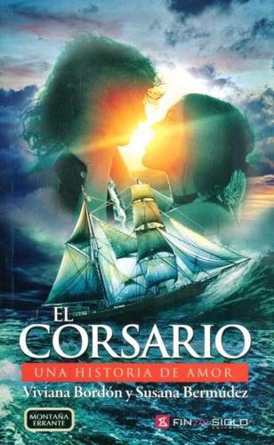 corsario el  de bordon viviana bermudez susana  fin de siglo