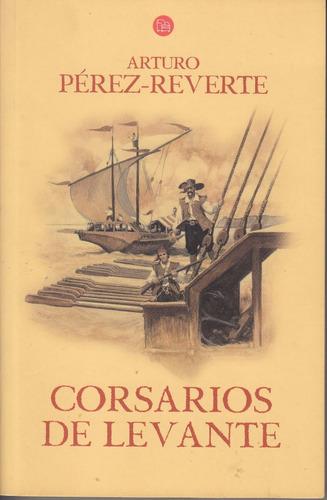 corsarios de levante arturo perez reverte capitan alatriste