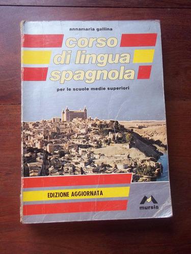 corso di lingua spagnola editrice mursia en la plata tolosa