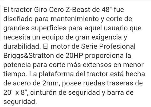 corta cesped giro cero z-beast 20hp - 48 . muy poco uso.