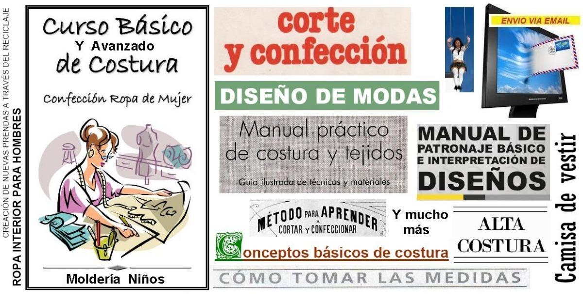 d9187e7b3c8c Corte Y Confeccion Costura Prendas Medidas Cursos X 27 - $ 487,00