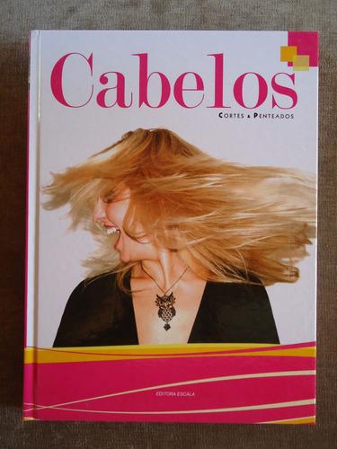 cortes & penteados - cabelos - livro - 282 pág.