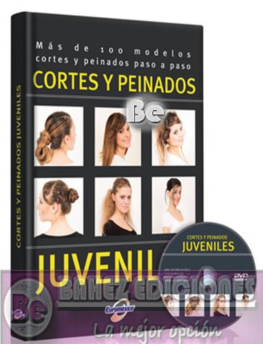 cortes y peinados juveniles 1 vol + 1 dvd envio gratis