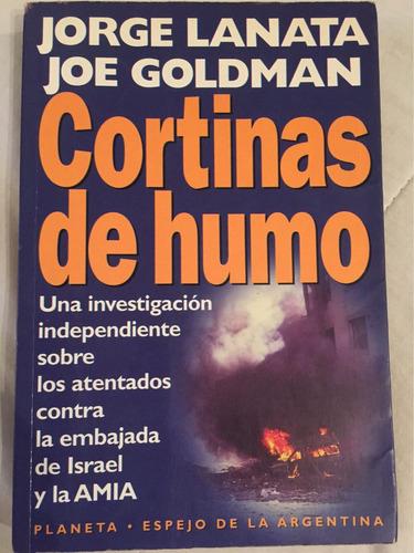 cortinas de humo de joe goldman - jorge lanata