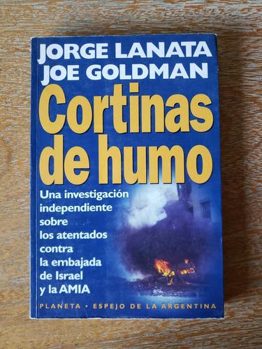 cortinas de humo. j. lanata, j. goldman