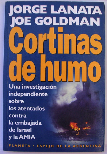 cortinas de humo - jorge lanata - joe goldman