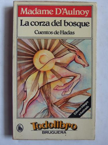 corza del bosque cuentos de hadas madame d' aulnoy ilustrado