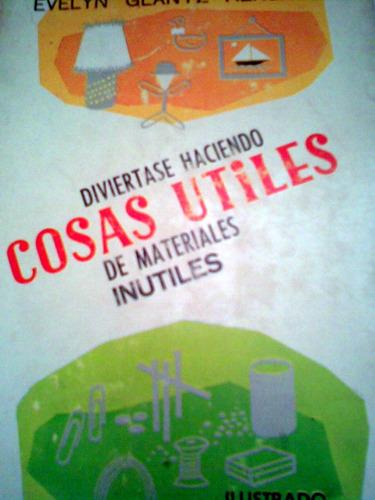cosas utiles de cosas inutiles ilustrado libro vv4
