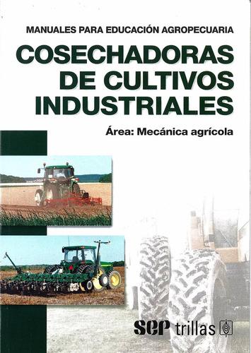 cosechadoras de cultivos industriales/ f a o / trillas