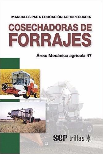 cosechadoras de forrajes / f a o / trillas