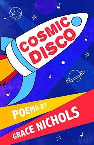Cosmic Disco Grace Nichols