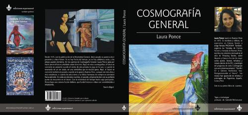 cosmografía general, cuentos de laura ponce - ed ayarmanot