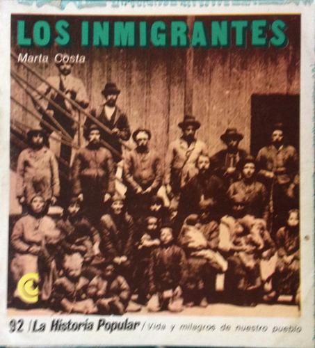 costa, marta -  los inmigrantes, centro editor de america la