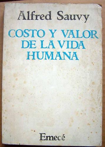 costo y valor de la vida humana, alfred sauvy